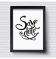 Conceptual Save the Date Texts on a Frame vector image