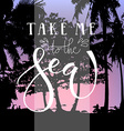 Take me to the sea lettering typography vector image