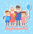 grandmother and grandfather grandchildren greetin vector image