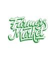 Farmers market hand lettering Vintage poster vector image