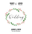 Wedding card with flower wreath invitation vector image