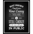Friendship Quote typographical background vector image