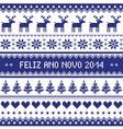 Feliz Ano Novo 2014 - protuguese happy new year pa vector image