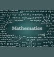 mathematical green chalkboard background vector image
