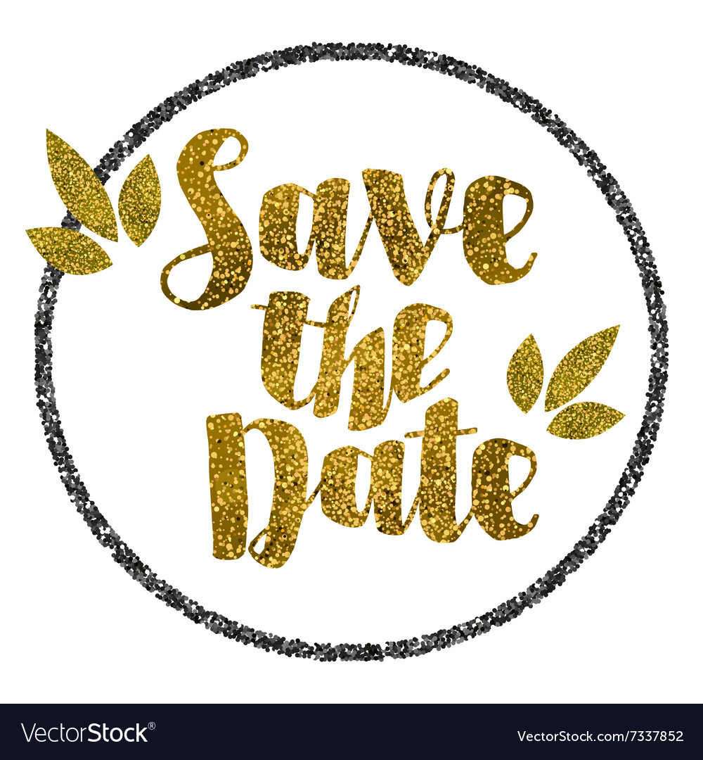 Save the date golden glitter wedding invitation vector