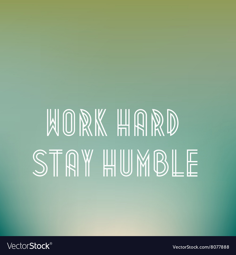Retro poster typographic with quote work hard stay vector