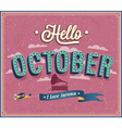 Hello october typographic design vector image