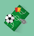 soccer club ball field red card referee whistle vector image