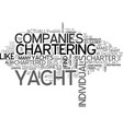 What does it mean to privately charter a yacht vector image