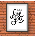 Black Text Design for Love You Concept on a Frame vector image