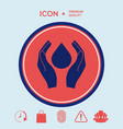 hands holding drop - protection symbol vector image