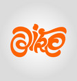 handwritten inscription bike vector image