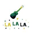 la la la watercolor guitar with a cheerful text vector image