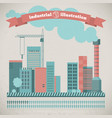industrial urban landscape vector image