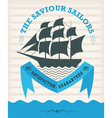 Vintage nautical emblem with sailing ship vector image