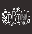 Lettering Spring with decorative floral elements vector image