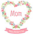 Happy mothers day floral heart wreath vector image