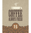 always fresh coffee vector image vector image