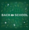 back to school chalk drawing on blackboard vector image