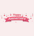 happy anniversary banner vector image