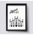 Patriotic or travel poster design for Milan vector image