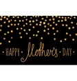 Gold textured Happy mothers day inscription vector image