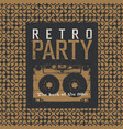 retro party the best of 80s vintage music party vector image vector image