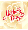 Mothers day design over beige rose background vector image