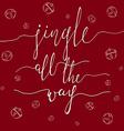 Jingle all the Way vector image