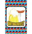 Oktoberfest Mug of beer and Sausage on a vector image