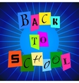 Back To School from Color Paper over Blue vector image