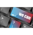 we can button on computer keyboard key vector image