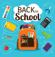 back to school poster with backpack vector image