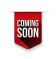 Coming Soon red ribbon vector image