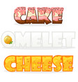 cartoon text name words omelette cheese and cake vector image