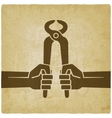 worker hands with pincers old background vector image