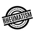 rheumatism rubber stamp vector image