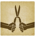worker hands with shears old background vector image
