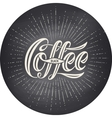Hand-drawn lettering inscription Coffee Black on vector image