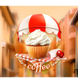 Cupcake and cherry an invitation to a cup of vector image