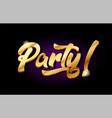 party 3d gold golden text metal logo icon design vector image