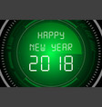 happy new year 2018 on radar screen vector image