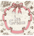 Ice cream sweet background vector image
