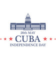 Independence Day Cuba vector image