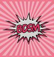 declaration of bdsm pop art vector image