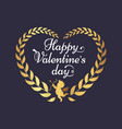 happy valentines day poster inscription in heart vector image