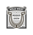 wild west rodeo show isolated label vector image