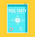 pool party poster summer party invitation flyer vector image