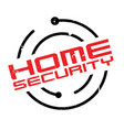 home security rubber stamp vector image