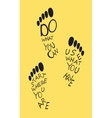 Footprints of human with quote vector image